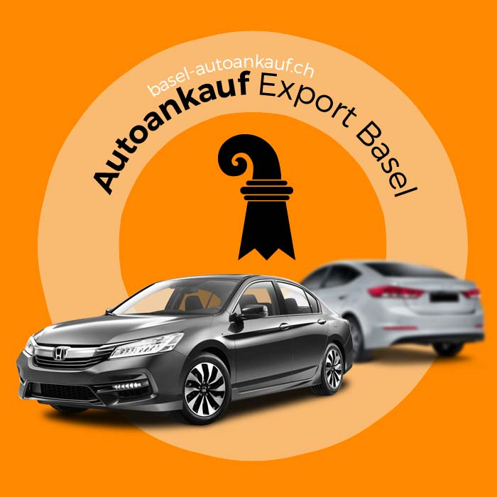 Autoankauf Export Basel